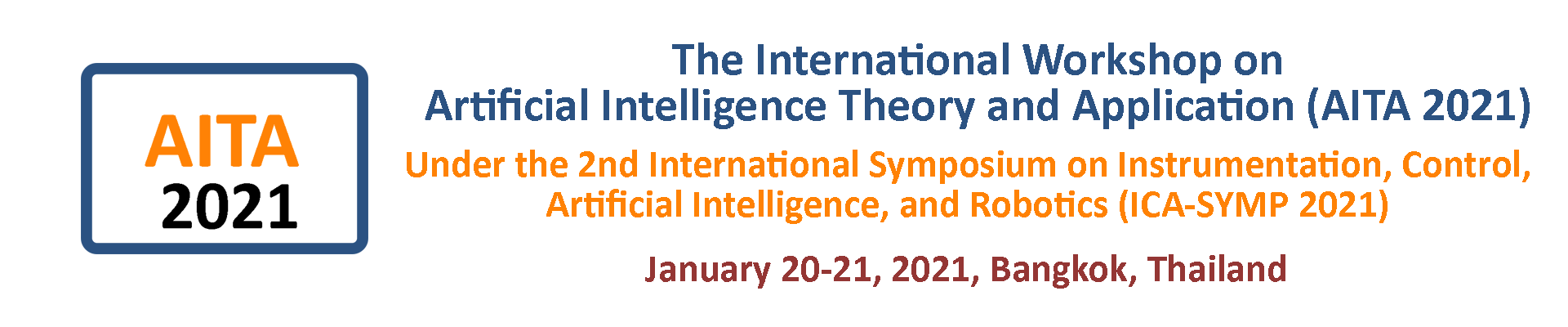 The International Workshop on Artificial Intelligence Theory and Application (AITA 2021)